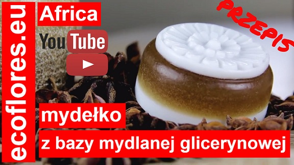 Africa przepis na mydełka z baza mydlana glicerynowa Ecoflores